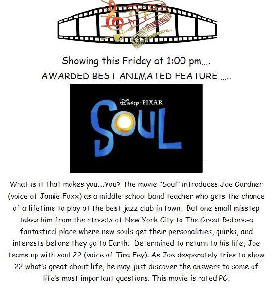 Come watch the award winning movie Soul with us at 1:00 on Friday May 14.