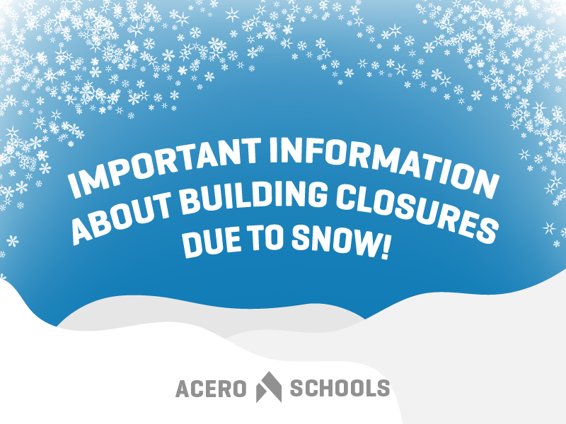important information on snow and building closures