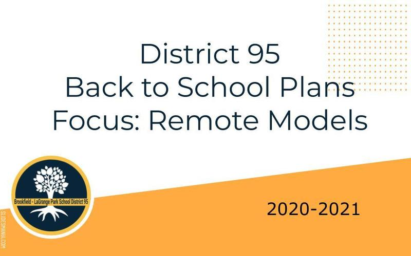 District 95 Back to School Plans Focus: Remote Model Featured Photo