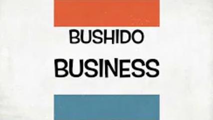 Bushido Business