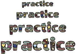sign that says practice, practice, practice