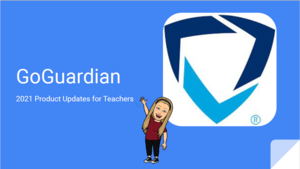 GoGuardian Updates