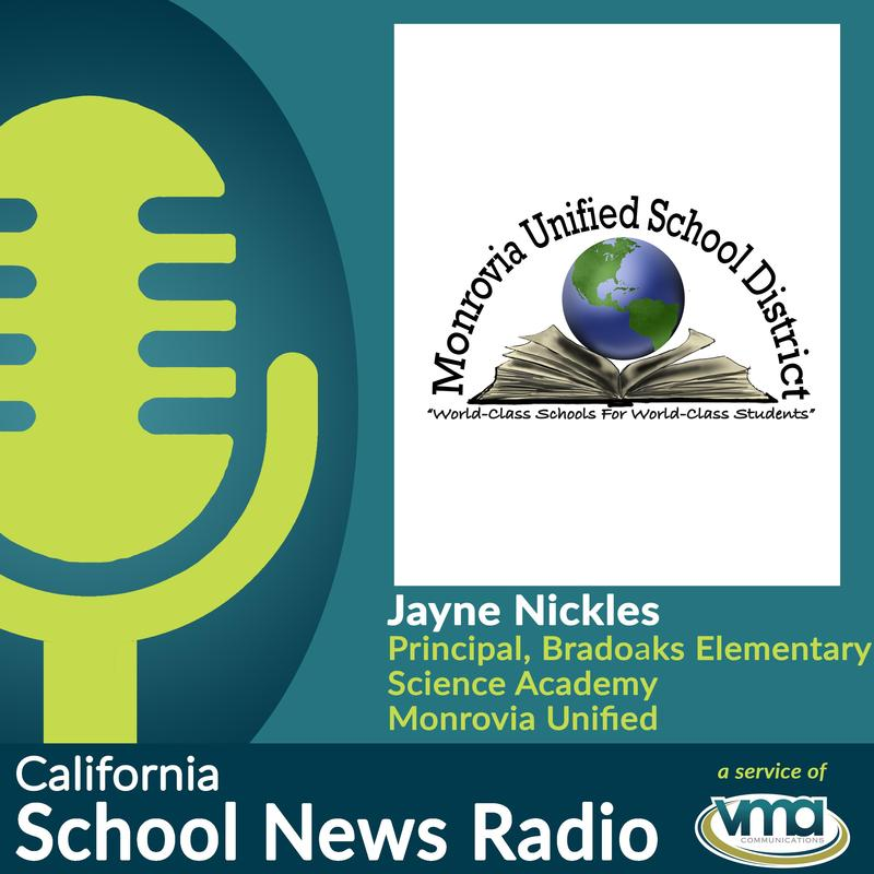 Monrovia Unified's Bradoaks Elementary School Principal Jayne Nickles discusses the school's recent designation as a science academy, the importance of inquiry-based learning, increasing parent involvement and preparing for the school's Spring Fair!