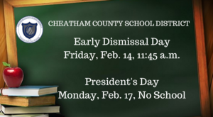 Early dismissal day is Feb. 14; No school on Feb. 17 for President's Day