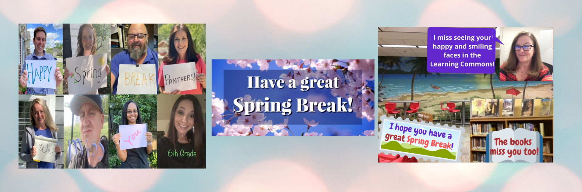 Happy spring break pictures and well wishes
