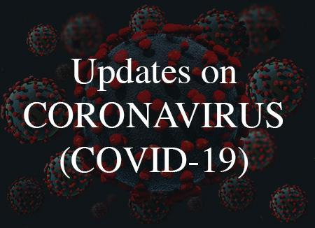Updates on the Coronavirus (COVID-19)
