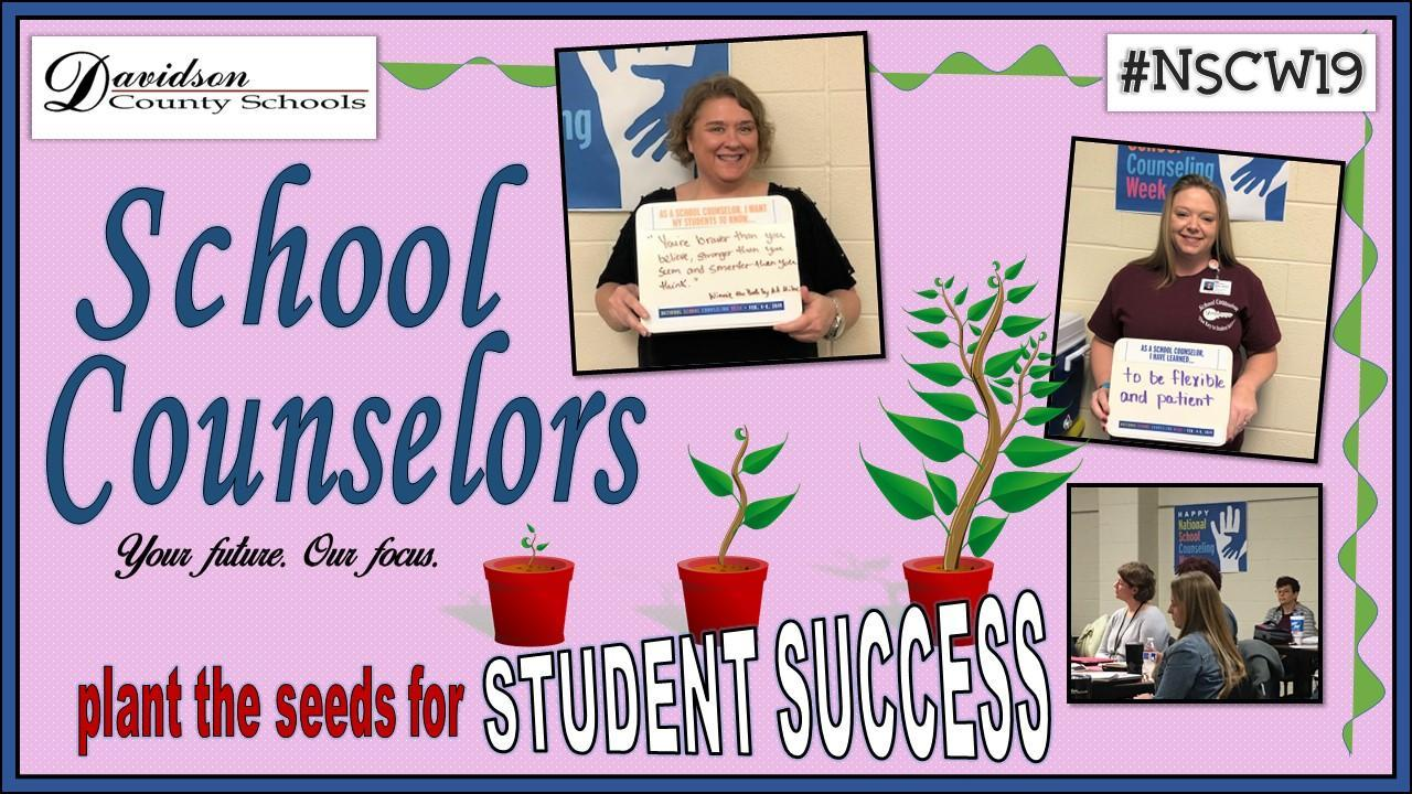 School Counselors plant the seeds for student success