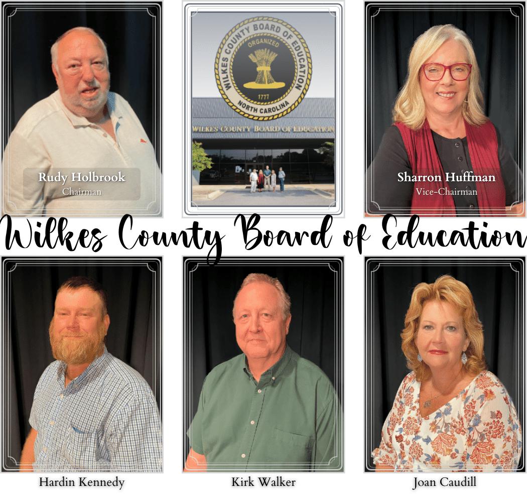 Wilkes County Board of Education - Members include Rudy Holbrook (Chairman), Sharron Huffman (Vice-Chairman), Hardin Kennedy, Kirk Walker, and Joan Caudill