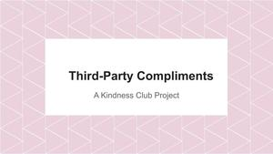 Graphic with the words Third Party Compliment Project on it.