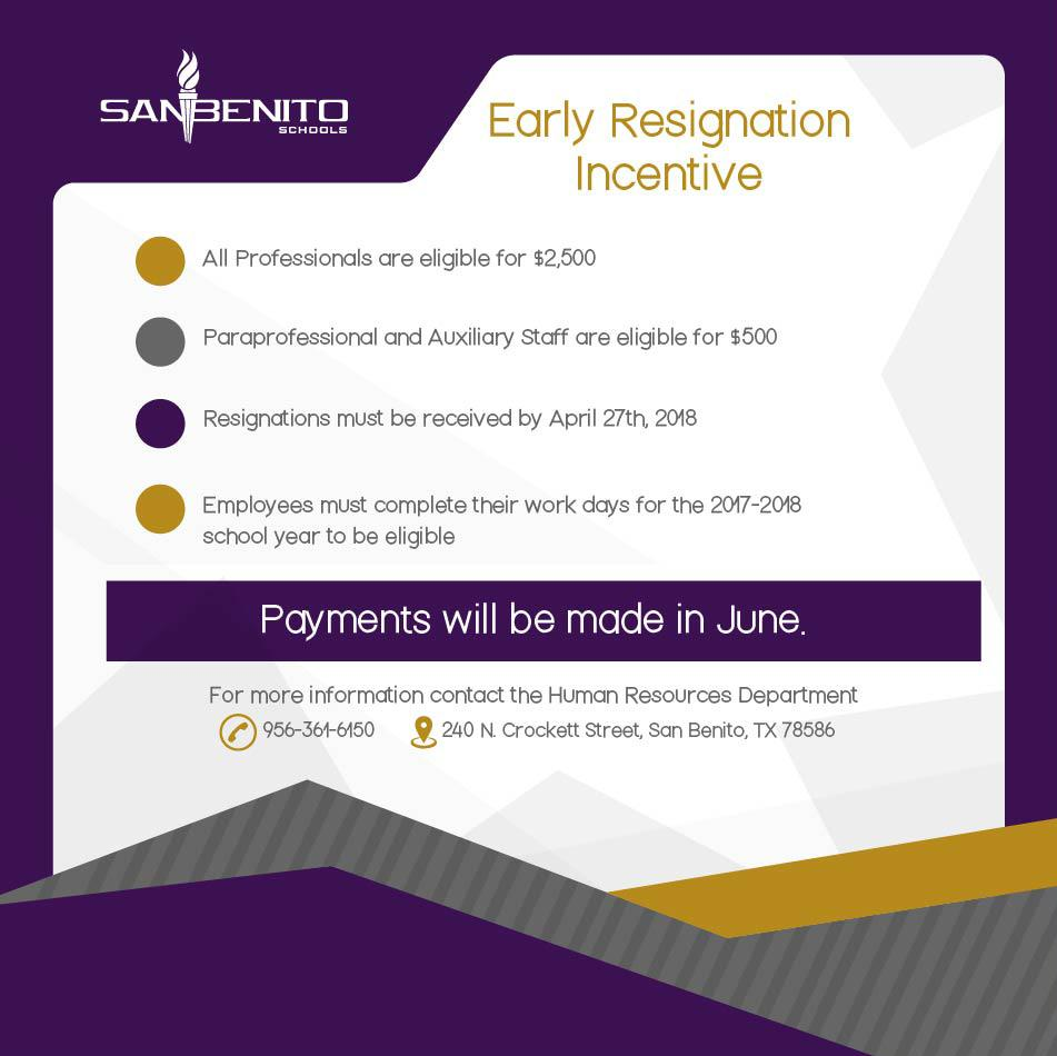 Early Resignation Incentive
