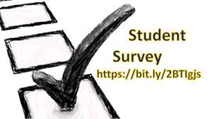 Student Survey https://bit.ly/2BTIgjs
