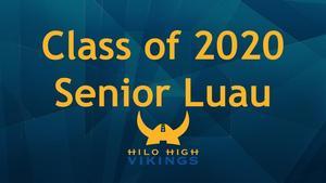 Class of 2020 Senior Luau