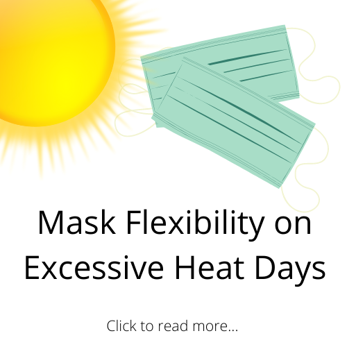 Information on Mask Flexibility on Excessive Heat Days Featured Photo