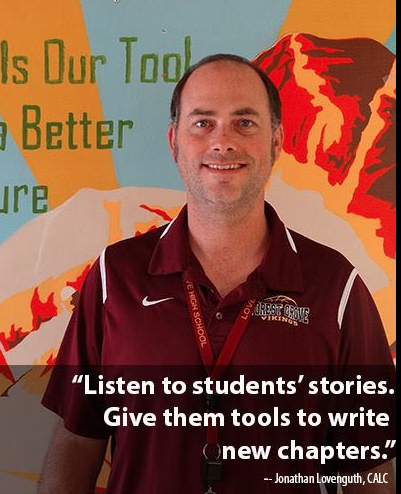 Teacher at CALC. 'Listen to students' stories. Give them tools to write new chapters.'