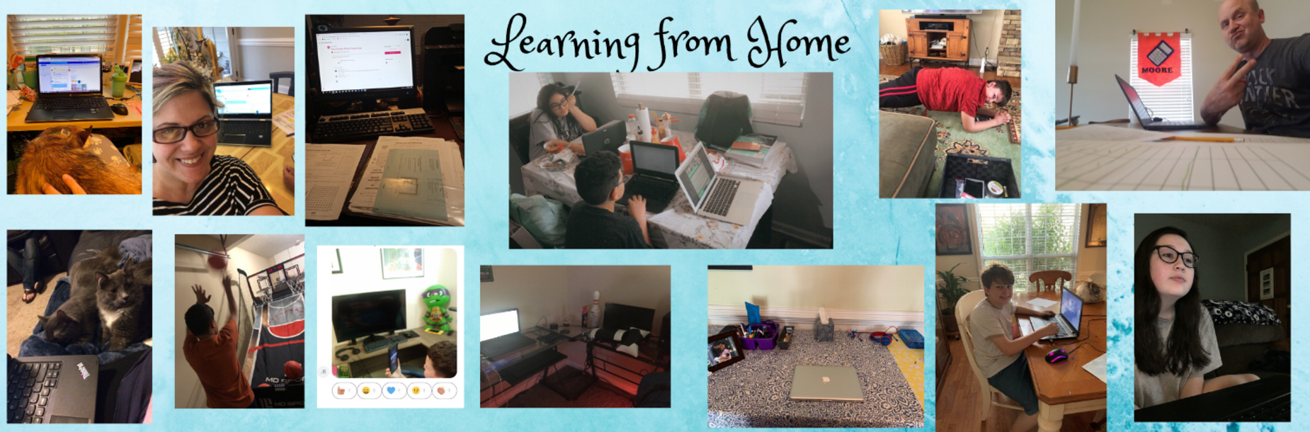 Pictures of students and teachers during Learning from Home time