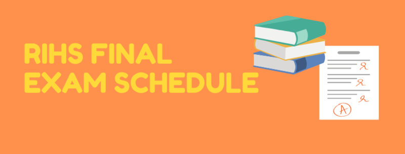 RIHS Final Exam Schedule Featured Photo