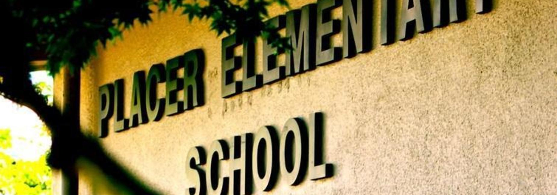 Placer Elementary school sign