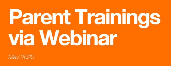 Parent Webinar Training for May
