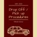 Drop off pick up Procedures