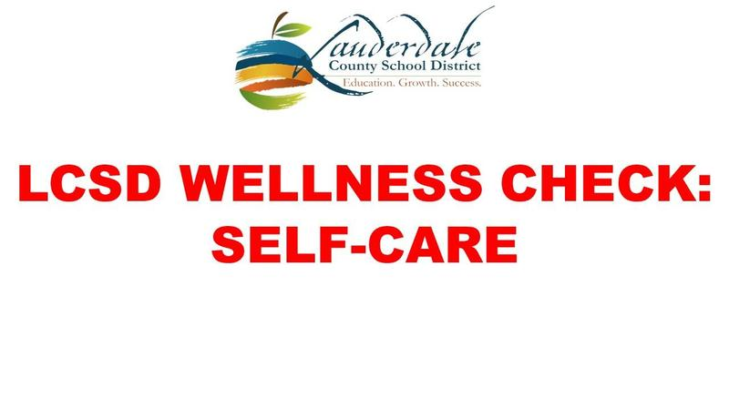 LCSD Wellness Check: Self-Care Graphic