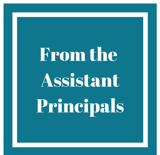 From the Assistant Principals