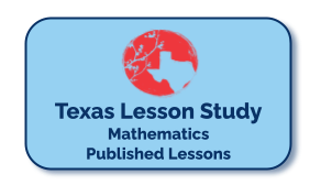 Texas Lesson Study Published Lessons