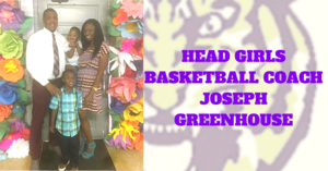 NEW HEAD GIRLS BASKETBALL COACH JOSEPH GREENHOUSE.png