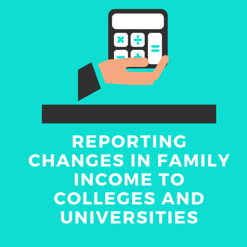 Reporting Changes in Family Income to Colleges and Universities Featured Photo