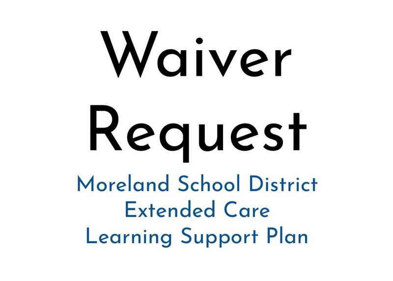 Approved Waiver ~ Moreland SD Extended Care Learning Support Thumbnail Image
