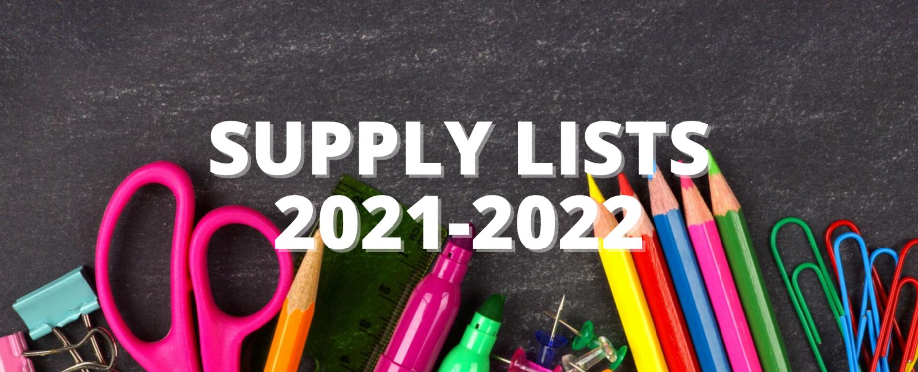 2021-2022 grade supply lists