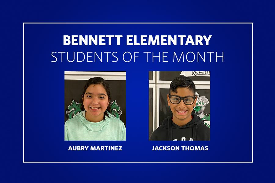 Bennett Students of the Month