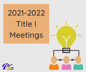 2021-2022 Title 1 Meetings