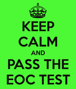 KEEP-CALM-AND-PASS-THE-EOC.png