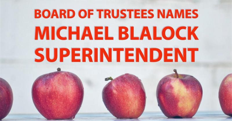 Michael Blalock Named Superintendent