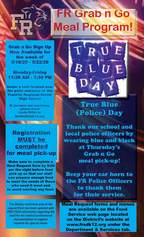 Honor our school and local police officers at the Grab n Go meal pickup on 5.21.20. Wear blue and black to help us celebrate True Blue Day! Register by 5 PM today.