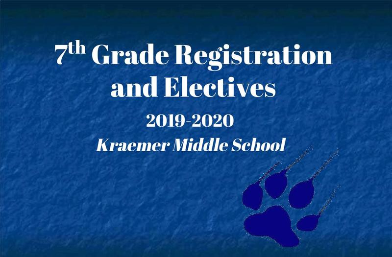 7th Grade Registration & Electives Presentation (2019-2020)