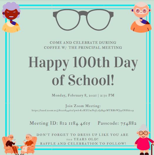 100th Day of School & Coffee with the Principal/ Cafecito con la Directora y 100 dia de Escuela Featured Photo