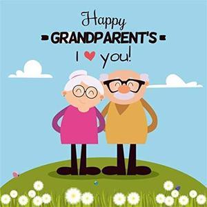Happy Grandparents, I love you