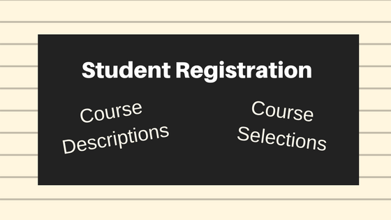 Click here to see Course Selection forms for students