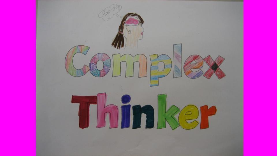 Complex Thinker