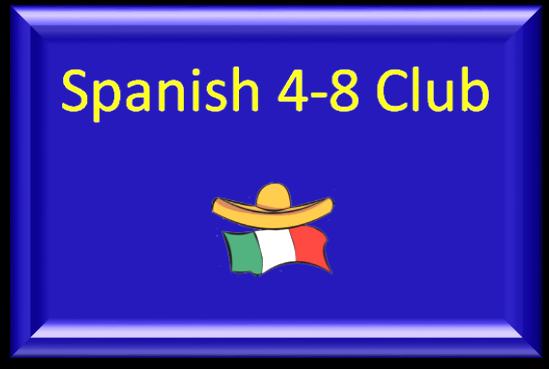 Spanish 4-8 Club
