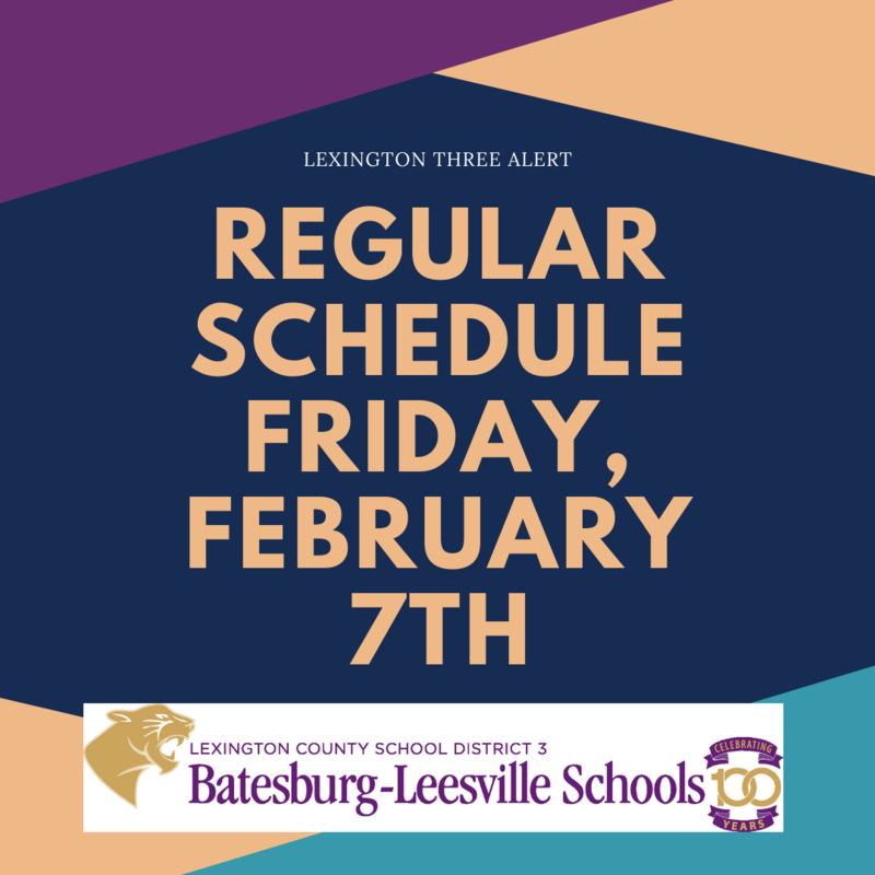 Lexington Three Returns To Regular Schedule on Friday, February 7th