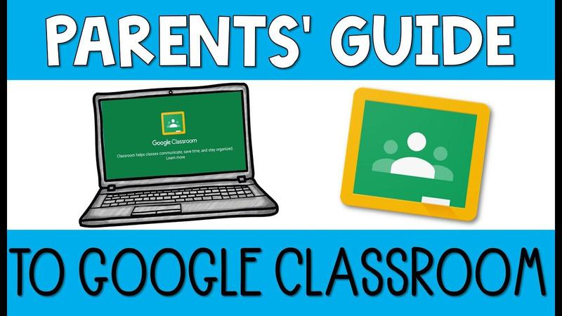 parent's guide to google classroom