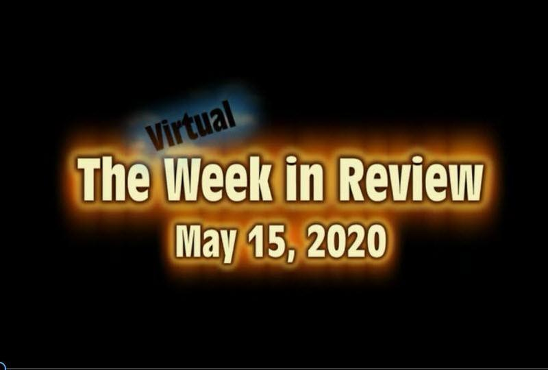 Week in Review May 15, 2020