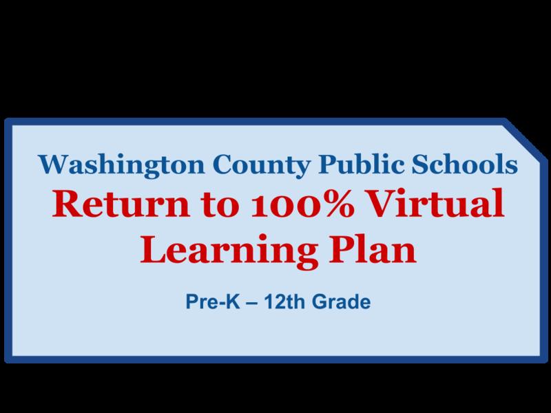 Washington County Public Schools Return to100% Virtual Learning Plan Pre-K – 12th Grade Featured Photo