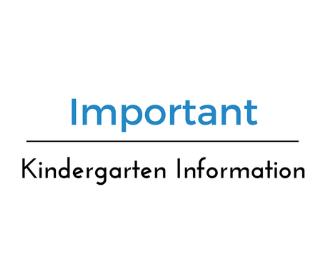 important kindergarten information