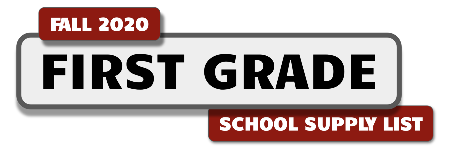 Banner with message: First Grade School Supply List for Fall 2020