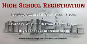 High School Registration - Aug. 5 & 6