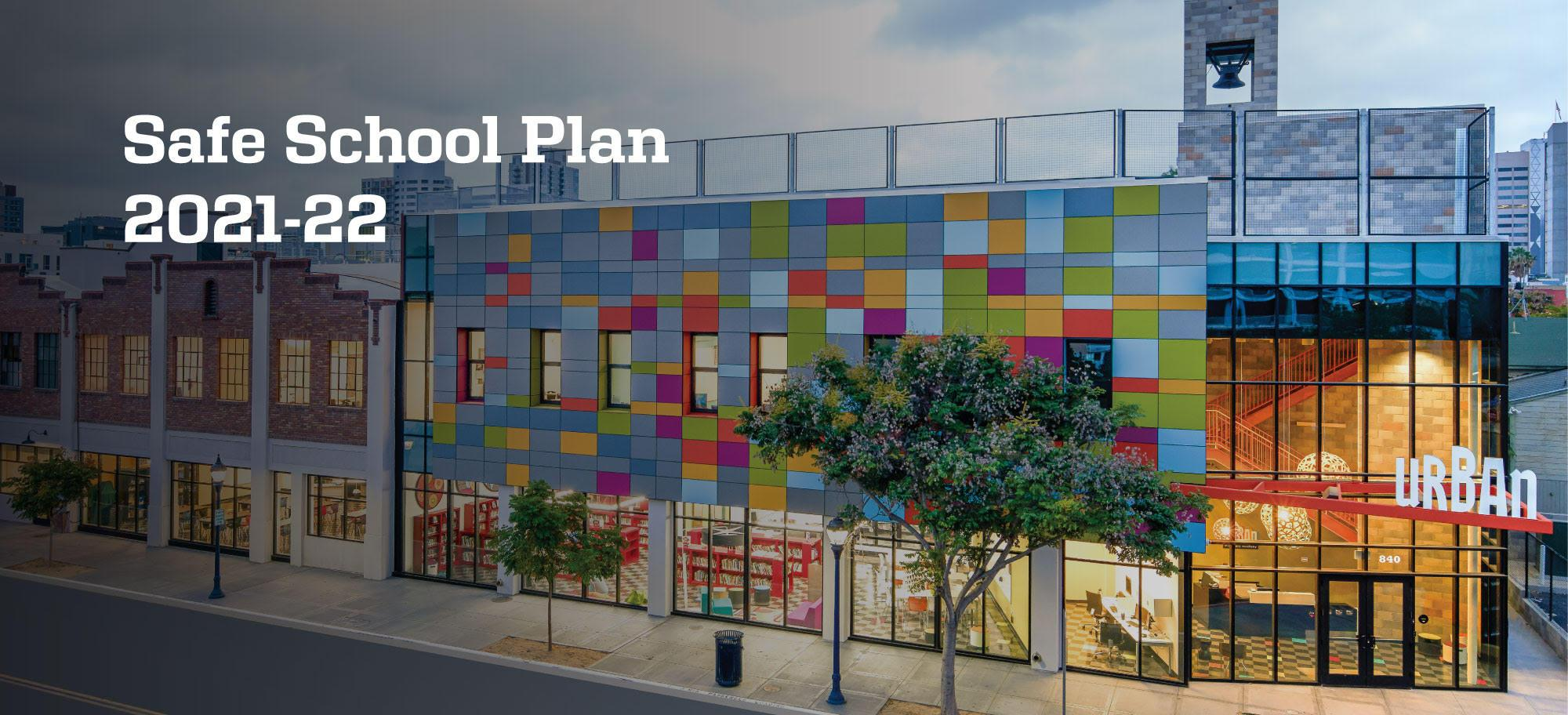 Urban Discovery 2021-22 Safe School Plan