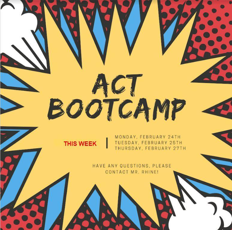 ACT Boot Camp this week. Feb 24, 25, 27